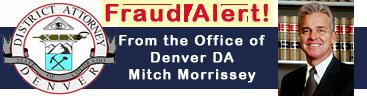 Fraud Alert from the Denver DA