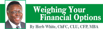 Herb White - Weighing Your Financial Options